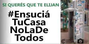#EnsuciáTuCasaNoLaDeTodos