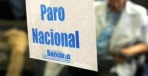 Bancarios ratifican el paro de 48 horas a partir de este jueves pero siguen negociando