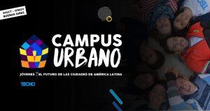 Más de mil jóvenes de Latinoamérica por el futuro de las ciudades