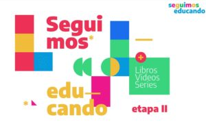 Arranca la segunda etapa de contenidos educativos del programa «Seguimos Educando» en los medios públicos